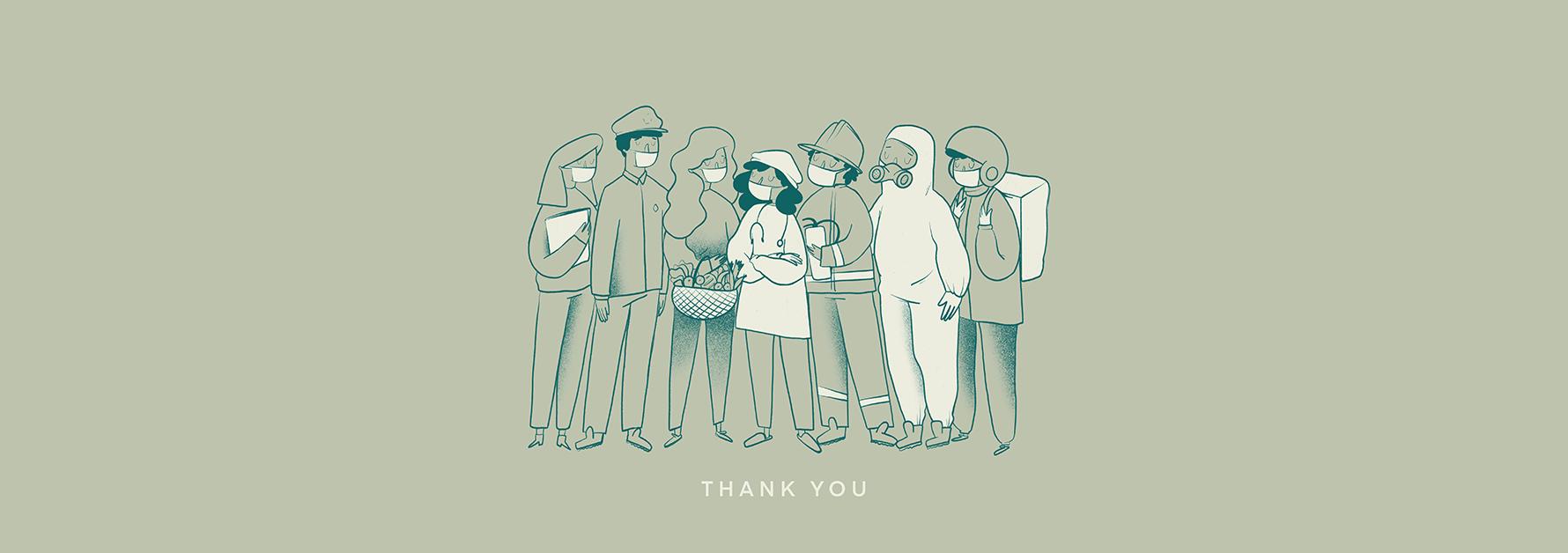 Agradecimiento a todo el mundo por su comportamiento durante la pandemia de Covid-19