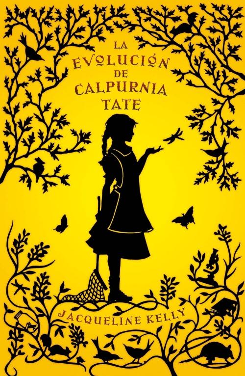 """Portada de """"La evolución de Calpurnia Tate"""""""