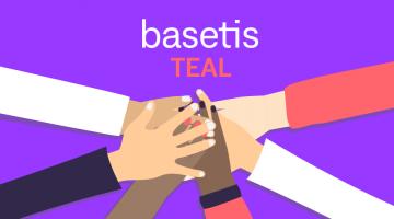 Basetis y el modelo Teal
