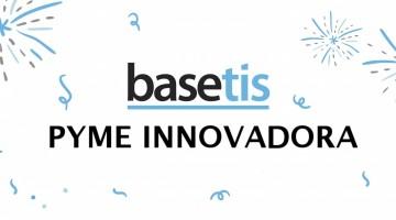 BaseTIS obtiene el sello de Pyme Innovadora